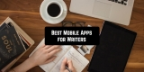 11 Mobile Apps for Writers (Android & iOS)