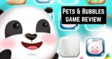 Pets & Bubbles game review