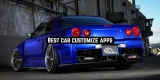7 Best car customize apps 2020 (Android & iOS)