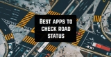5 Best apps to check road status (Android & iOS)