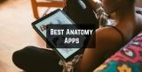 15 Best Anatomy Apps 2020 (Android & iOS)