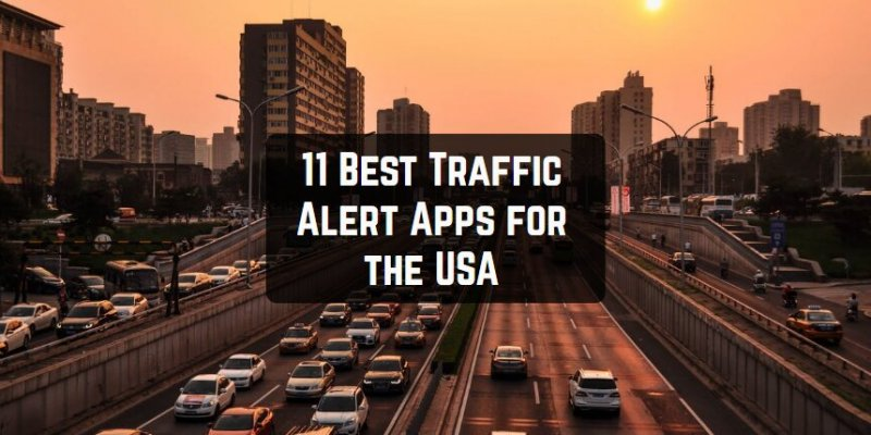 11 Best Traffic Alert Apps for the USA (Android & iOS)