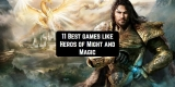 11 Best Games like Heroes of Might and Magic (HoMM) for Android & iOS