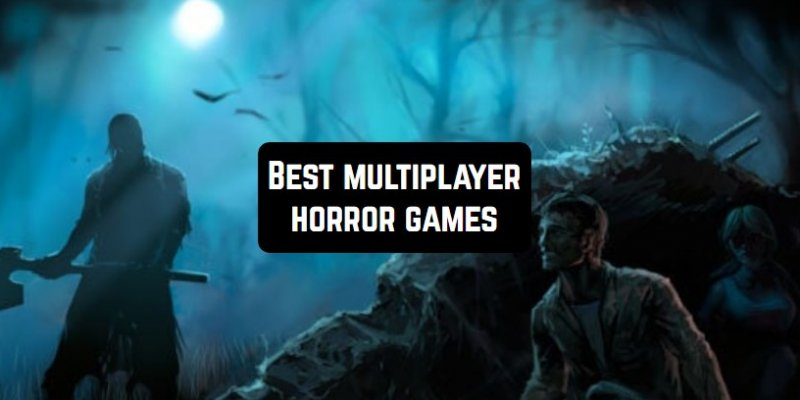 10 Best multiplayer horror games for Android & iOS