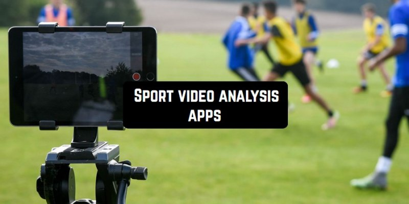 Top 8 sport video analysis apps for Android & iOS