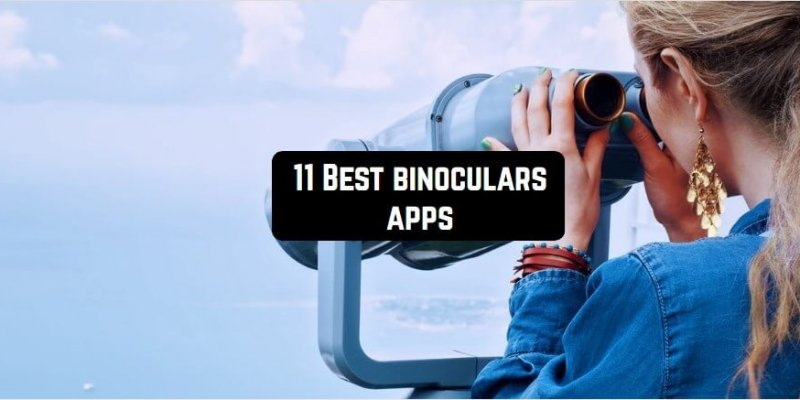 10 Best binoculars apps for Android & iOS