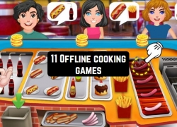11 Offline cooking games for Android & iOS