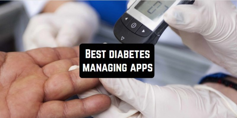 15 Best diabetes managing apps for Android & iOS
