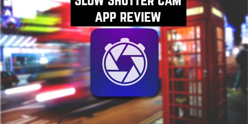 Slow Shutter Cam app review