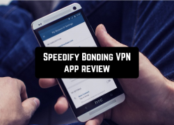 Speedify Bonding VPN app review