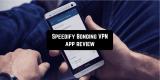 Speedify Bonding VPN app review