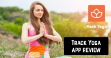 Track Yoga app review