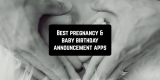 7 Best Pregnancy & Baby Birthday Announcement apps