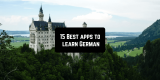 15 Best Apps to Learn German for Android & iOS