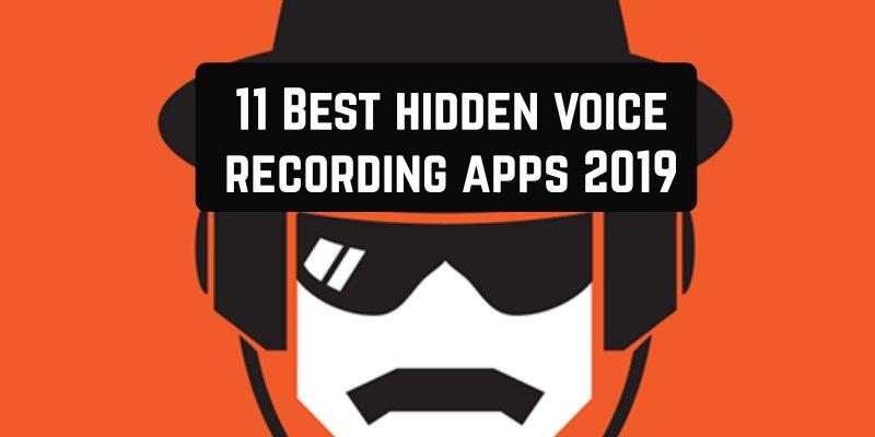 11 Best hidden voice recording apps 2019