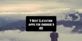 9 Best Elevation apps for Android & iOS