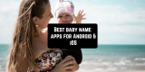 11 Best baby name apps for Android & iOS