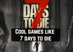 10 Cool games like 7 days to die for Android