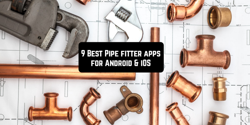 9 Best Pipe fitter apps for Android & iOS