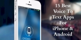 14 Best Voice to Text Apps for iPhone & Android