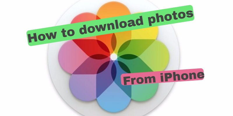 How To Download Photos From iPhone