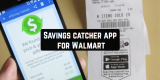 Savings Catcher App for Walmart (Download & Review)
