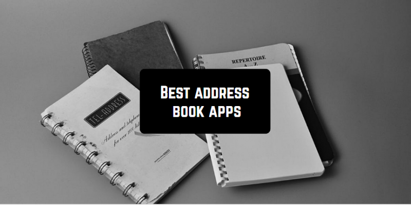11 Best address book apps for Android & iOS