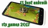 15 Best Android RTS games 2017