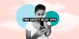 11 Free anxiety relief apps for Android & iOS