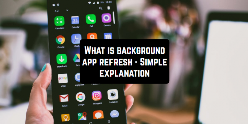 What is background app refresh – a simple explanation