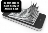 20 Best apps to make money on Android & iOS