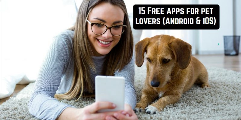15 Free apps for pet lovers (Android & iOS)