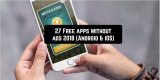 27 Free apps without ads 2018 (Android & iOS)