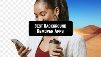 11 Best Background Remover Apps for Android & iOS