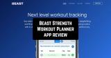 Beast Strength Workout Planner App Review