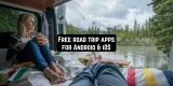 11 Free road trip apps for Android & iOS