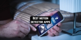 9 Best motion detector apps for Android & iOS