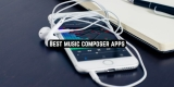 11 Best music composer apps for Android & iOS