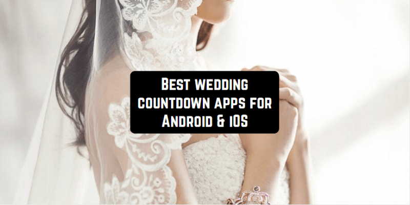 5 Best wedding countdown apps for Android & iOS