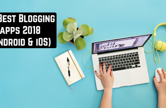 33 Best Blogging apps 2018 (Android & iOS)