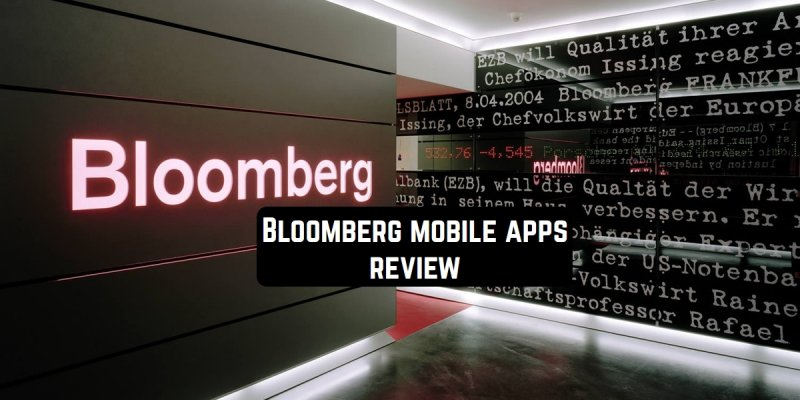 Top 5 Bloomberg mobile apps review