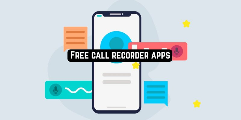 11 Free call recorder apps for Android & iOS