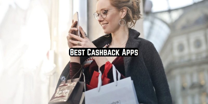 11 Best Cashback Apps 2020 (Android & iOS)