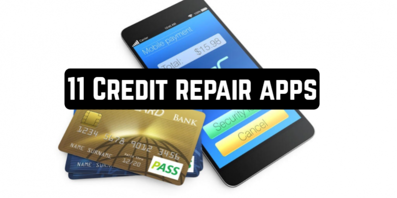 11 Credit repair apps (Android & iOS)