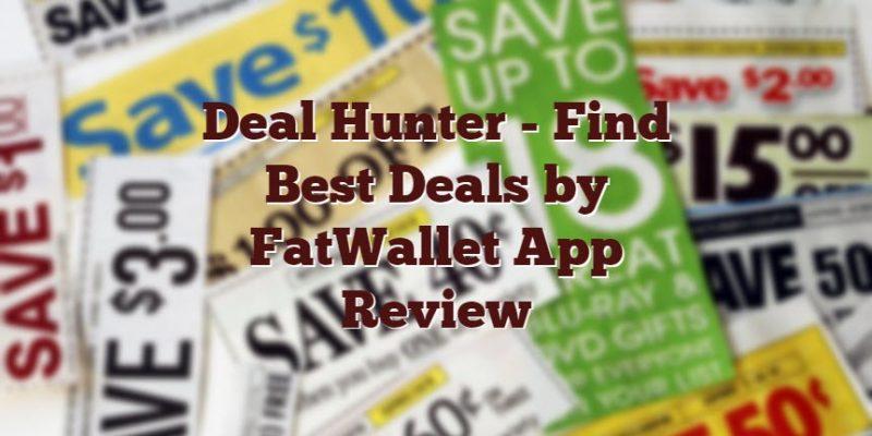 Deal Hunter – Find Best Deals by FatWallet. App Review