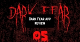 Dark Fear App Review