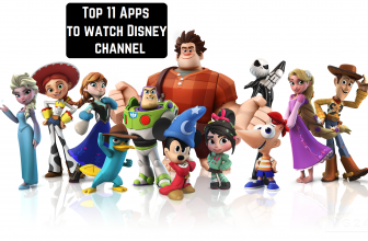 Top 11 Apps to watch Disney channel