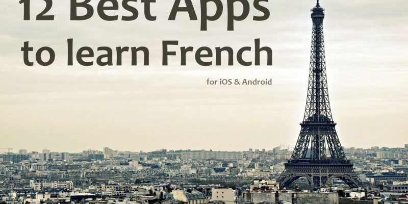 12 Best apps to learn French for iOS & Android