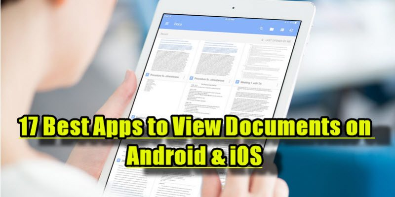 17 Best Apps to View Documents on Android & iOS