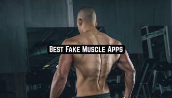 9 Best Fake Muscle Apps for Android & iOS